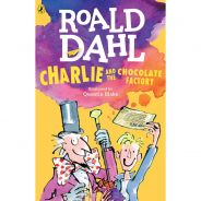 Roald Dahl : Charlie And The Chocolate Factory